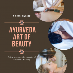 Prepayment for 5 session intensive learning program: Ayurvedic (face & body) massage techniques and secrets of Holistic Healing