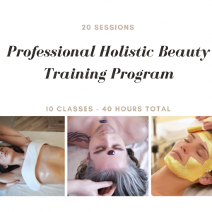 Professional Holistic Beauty (Virtual) Training Program